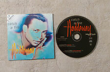 "CD AUDIO MUSIC INT / HADDAWAY ""CATCH A FIRE"" 1995 CDS 2T SCORPIO MUSIC 190 992.2"