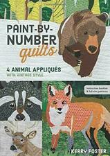 Paint-by-number Quilts 4 Animal Appliques With Vintage Style by Kerry Foster PA