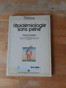 L'épidémiologie sans peine - Marcel Goldberg - Roland Bettex/coll. Prescrire