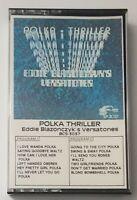 Polka Thriller Eddie Blazonczyk Versatones Cassette Tape 1984 BEL-AIRE Records