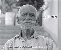 Just Men Sixty Years Of Photography Rob Stoeckart   SIGNED!!