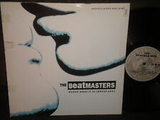 "The Beatmasters ""Dunno What It Is (About You)"" 12"" mix"