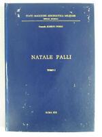 NATALE PALLI-STATO MAGGIORE AERONAUTICA MILITARE -UFF.STORICO-GEN.A.PORRO