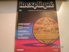** Inexpliqué n°53 Franc maçonnerie / Parapsychologie : mémoire des objets