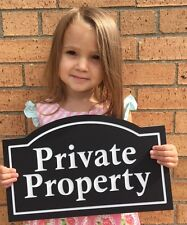 """Arched Private Property Sign 14x8.5"""" 1/4"""" King ColorCore Any Color"""