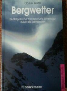 Bergwetter, Wetterbuch, Wolken, Berge, Wetterkunde, Klima, signiert, NEU