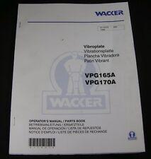 Wacker VPG165A VPG170A Vibroplate Compactor Parts Operators Manual Book Catalog