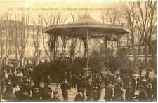 TOULON 216 la place d'armes le kiosque pendant un concert militaire écrite 1927