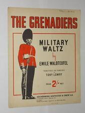 Emile Waldteufel/Tony Lowry The Grenadiers Military Waltz 8 Page Sheet Music.