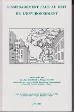 J.-P. Carrière et Ph. Mathis / L'aménagement face au défi de l'environnement