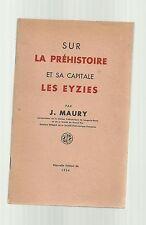 Jean MAURY Sur la Préhistoire et sa capitale LES EYZIES ( 1954 )