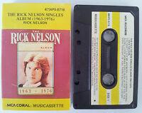 RICK NELSON THE RICK NELSON SINGLES ABLUM 1963-1976 RARE CASSETTE TAPE