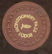 New listing Old $25 Montgomery Pass Lodge Casino Chip