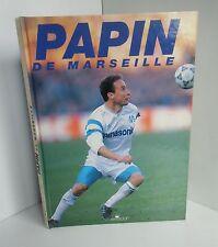 Papin de Marseille.Olivier DAZAT.Messidor  Z008