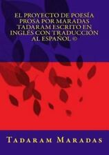 El Proyecto de Poes�a Prosa por Maradas Tadaram Escrito en Ingl�s con...