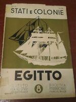 Fascismo - STATI E COLONIE. EGITTO - 1937 -Ist. studi di politica internazionale