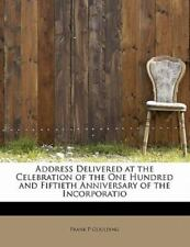 Address Delivered at the Celebration of the One Hundred and Fiftieth.