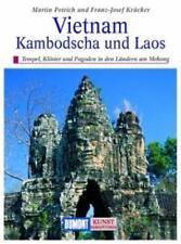 DuMont Kunst-Reiseführer Vietnam, Kambodscha und Laos von Martin H. Petrich (2013, Taschenbuch)