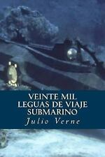Veinte Mil Leguas de Viaje Submarino by Julio Verne (2016, Paperback)