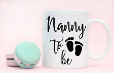 Pregnancy Birth Announcement Nanny To Be Coffee Mug Cup Mothers Day Present