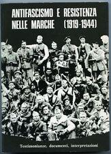 Antifascismo e resistenza nelle Marche (1919-1944); testimonianze, documenti, in