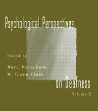 Psychological Perspectives on Deafness: Volume II by