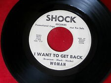 WOMAN~I WANT TO GET BACK~MEGA RARE PROMO~SHOCK~THAT'S HOW IT ~ NORTHERN SOUL 45