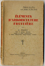 P. POINT, ÉLÉMENTS D'ARBORICULTURE FRUITIÈRE