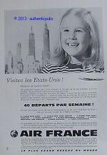 PUBLICITE AIR FRANCE VISITEZ LES ETATS UNIS NEW YORK AVION JET DE 1962 FRENCH AD