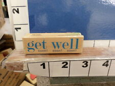 saying get well soon  rubber stamp 8i