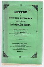 MEDECINE - GAUDICHON-LETTRE A SES CLIENTS SUR LE CHOLERA-MORBUS-LIVRE ANCIEN XIX