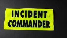 POLICE & FIRE FIGHTER BACK PATCH  INCIDENT COMMANDER REFLECTIVE PATCH BX XXX