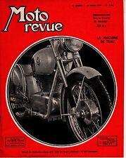 MOTO REVUE 1128 LA MACHINE DE TRIAL  250 UNIVERSAL MARS 1953