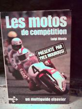 Luigi Rivola. LES MOTOS DE COMPÉTITION.  (Technique, pilotes, circuits, engins)