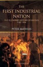 Good, The First Industrial Nation: The Economic History of Britain 1700-1914, Ma