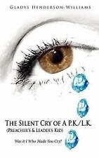 The Silent Cry of A P. K. /L. K. (Preacher's and Leader's Kid) : Was it I Who...