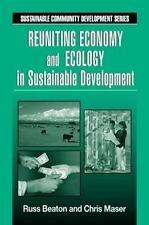 Reuniting Economy and Ecology in Sustainable Development (Sustainable Community