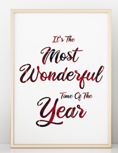 It's The Most Wonderful Time Of the Year Christmas Poster Print Picture A4 PR30