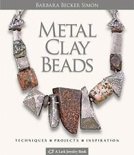 Metal Clay Beads : Techniques, Projects, Inspiration by Barbara Becker Simon (20