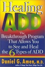 Healing ADD by Daniel G Amen Hardcover FREE SHIPPING Attention Deficit Disorder