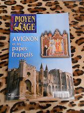 Revue Moyen-Âge hors série : Avignon et les papes français - 2006