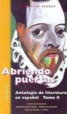 Abriendo Puertas: Antologia de Literatura en Espanol: Tomo II (Spanish Reader) (