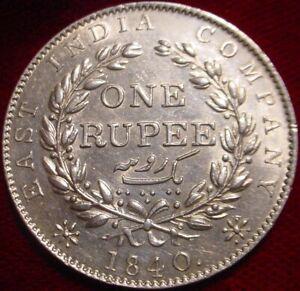 HI GRADE 1840 LARGE SILVER 1 RUPEE BRITISH INDIA**SUPERB DETAILS**