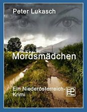 Mordsmadchen by Lukasch, Peter  New 9783738639261 Fast Free Shipping,,