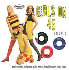 Girls on 45 Volume 3 (26 Girl Groups Girlie Pop and Soulful Ladies From 1963 19