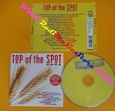 CD TOP OF THE SPOT 2004 compilation 2004 MINA MAROON 5 THE MAVERICKS (C23*)