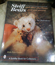 STEIFF BEARS & Other Playthings. Dee Hockenberry 269pg Price guide Hard cover.