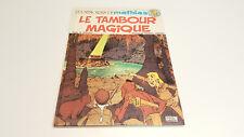Les mémoires de Mathias T1 Le tambour magique EO / Moloch / Uderzo // Delachaux