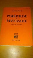 Psychanalyse et connaissance - Georges Dubal - Mont-Blanc (1947)