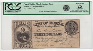 MOBILE,AL $3. MAY,1862  PCGS 25 APPARENT  ERIC P. NEWMAN COLLECTION